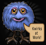 Kwirks at Work